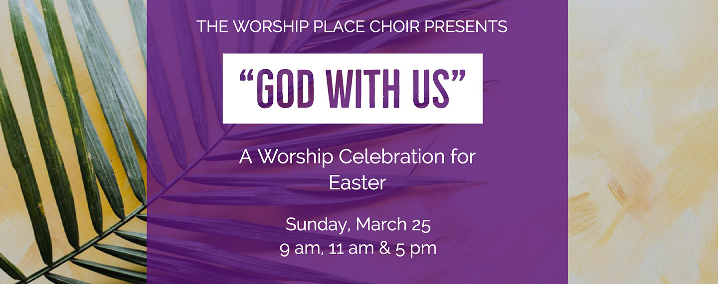Easter Celebration: God With Us