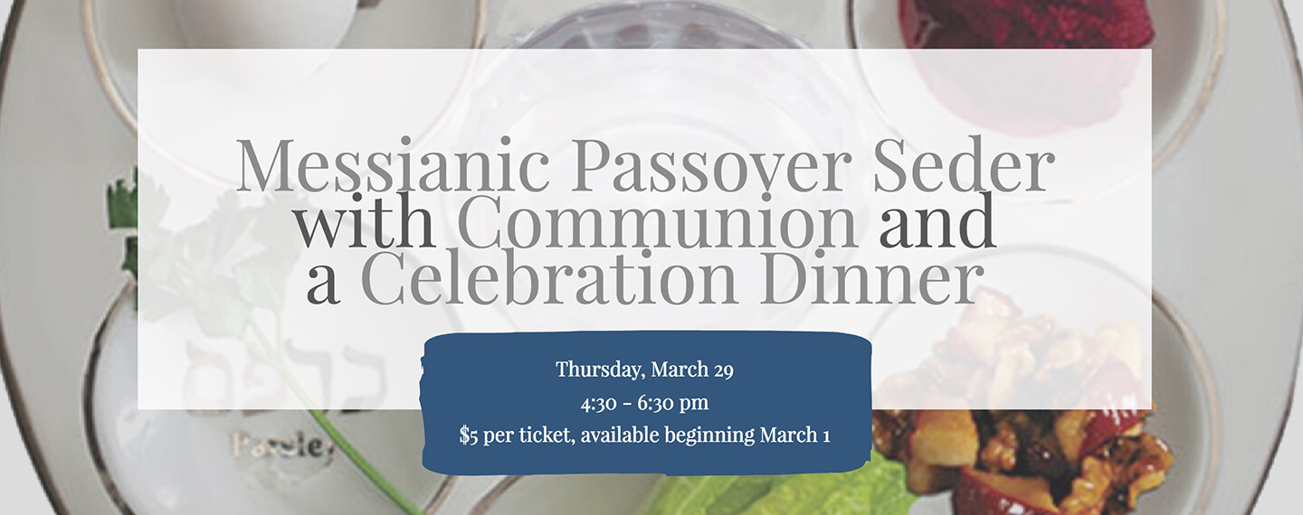 Messianic Passover Seder