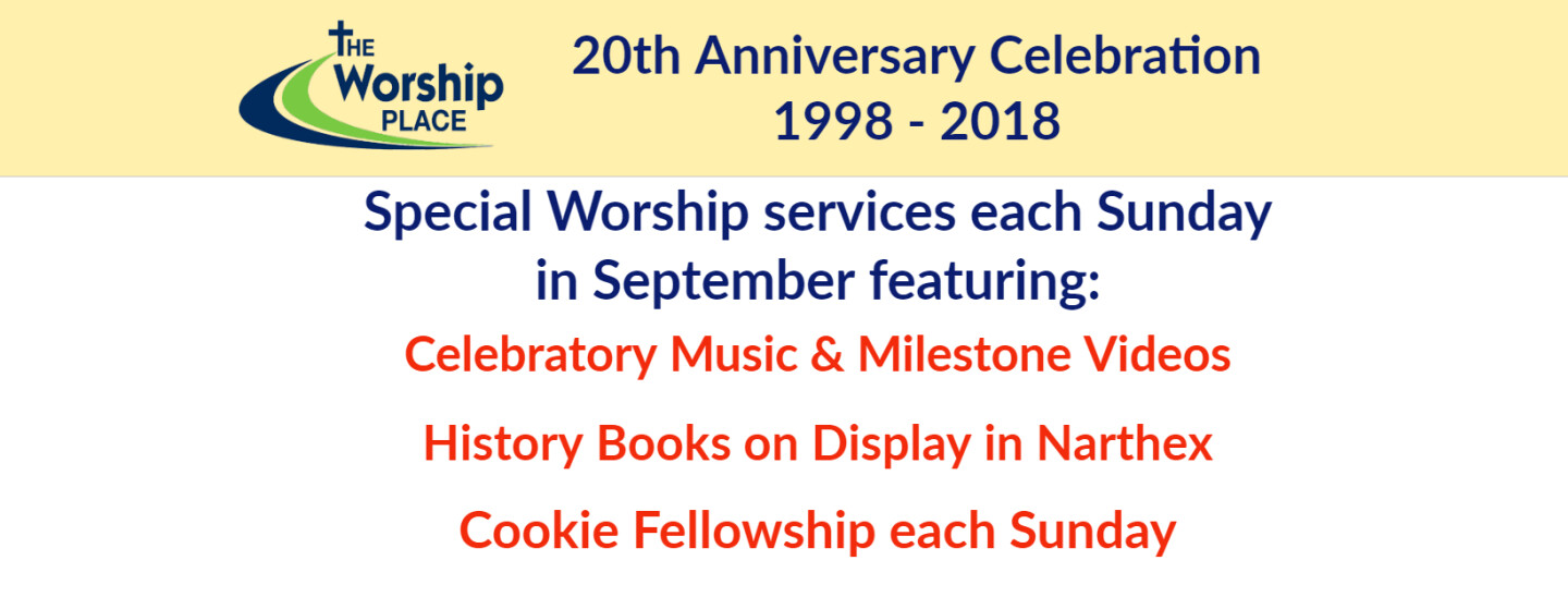 20th Anniversary at The Worship Place