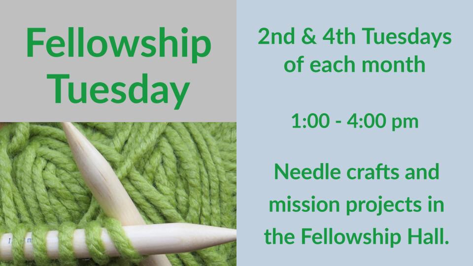 Fellowship Tuesday