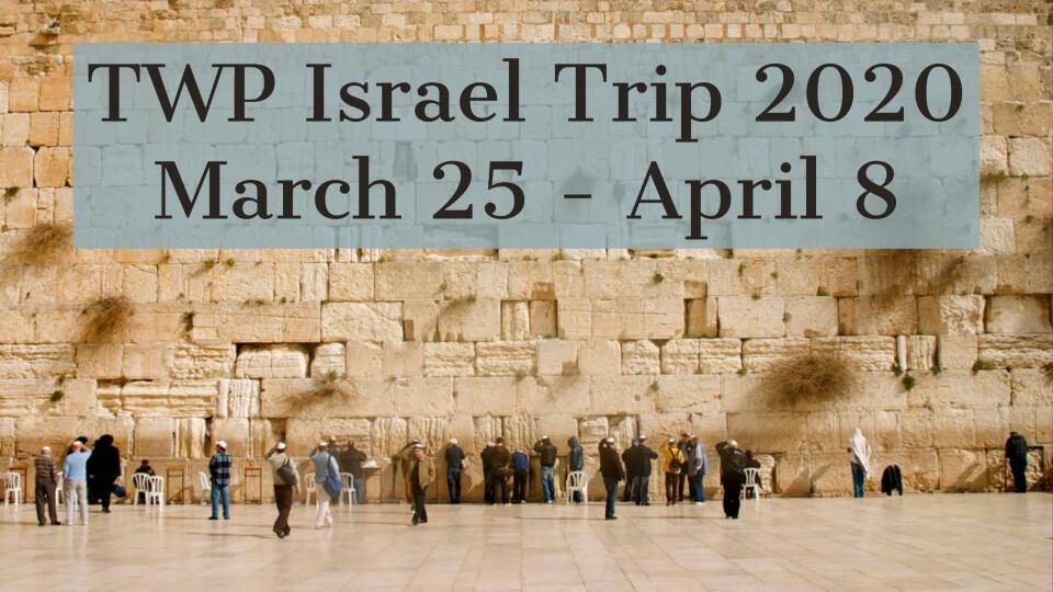 TWP Israel Trip 2020 Meeting